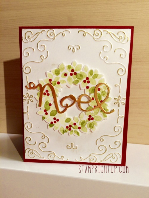 wondrous wreath_joy_gold_christmas card_Stampin Up_wendie bee_stamp right up